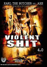 Movie Violent Shit 4 - Karl the Butcher vs Axe