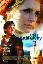 Movie Don't Fade Away