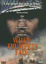 Movie When Trumpets Fade