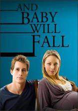 Movie And Baby Will Fall