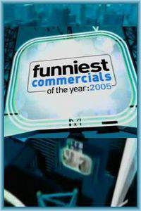 Funniest Commercials of the Year: 2005