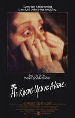 Movie He Knows You're Alone