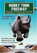 Movie Honky Tonk Freeway