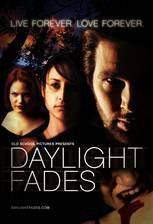 Movie Daylight Fades
