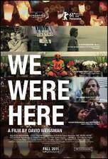 Movie We Were Here