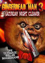 Movie Gingerdead Man 3: Saturday Night Cleaver