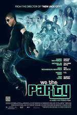 Movie We the Party