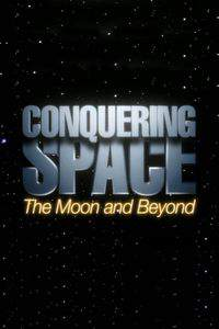 Conquering Space: The Moon and Beyond