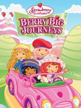 Movie Strawberry Shortcake: Berry Big Journeys