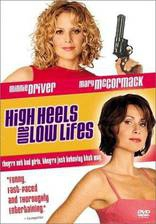 Movie High Heels and Low Lifes