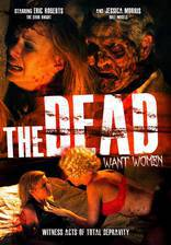 Movie The Dead Want Women