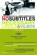 Movie No Subtitles Necessary: Laszlo & Vilmos