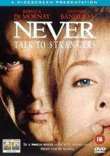 Movie Never Talk to Strangers