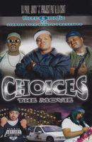 Three 6 Mafia: Choices - The Movie