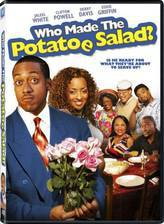 Movie Who Made the Potatoe Salad?