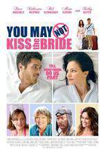 Movie You May Not Kiss the Bride