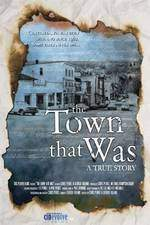 Movie The Town That Was