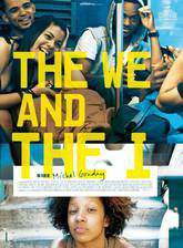 Movie The We and the I