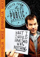 Movie Mike Birbiglia: What I Should Have Said Was Nothing