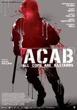 Movie A.C.A.B.: All Cops Are Bastards