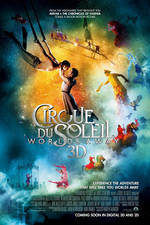 Movie Cirque du Soleil: Worlds Away