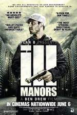 Movie Ill Manors