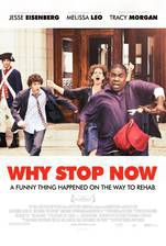 Movie Why Stop Now