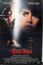 Movie The Wrong Woman