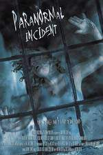 Movie Paranormal Incident