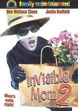 Movie Invisible Mom II