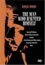 Movie The Man Who Haunted Himself