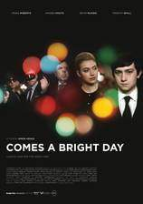 Movie Comes a Bright Day