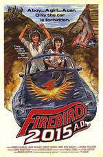 Movie Firebird 2015 AD