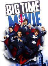 Movie Big Time Movie