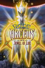 Movie Pokemon: Arceus and the Jewel of Life