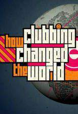 Movie Idris Elba's How Clubbing Changed the World