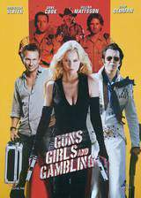 Movie Guns, Girls and Gambling