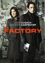 Movie The Factory