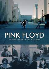 Movie Pink Floyd: The Story of Wish You Were Here