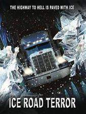 Movie Ice Road Terror