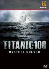 Movie Titanic at 100: Mystery Solved