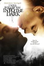 Movie I Will Follow You Into the Dark