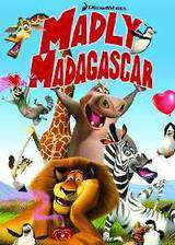 Movie Madly Madagascar