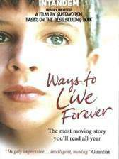 Movie Ways to Live Forever