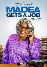 Movie Tyler Perry's Madea Gets a Job