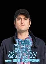 Movie The Ben Show with Ben Hoffman