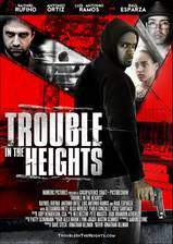 Movie Trouble in the Heights