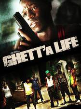 Movie Ghett'a Life