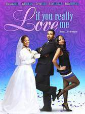 Movie If You Really Love Me