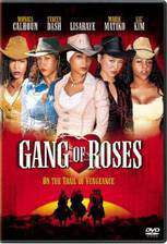 Movie Gang of Roses